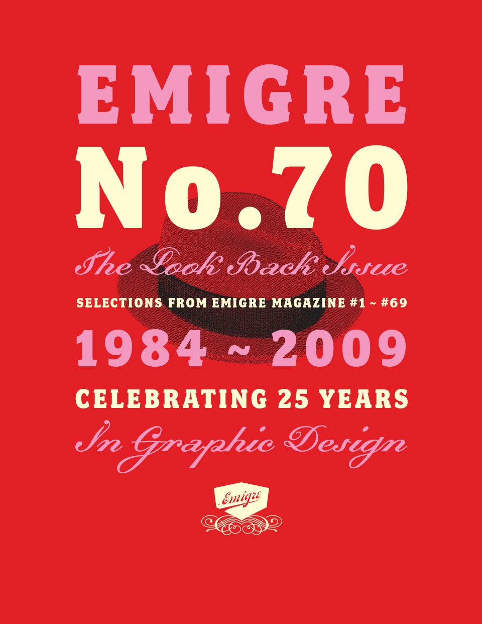 Emigre No. 70: The Look Back Issue - Selections from Emigre magazine #1 - #69