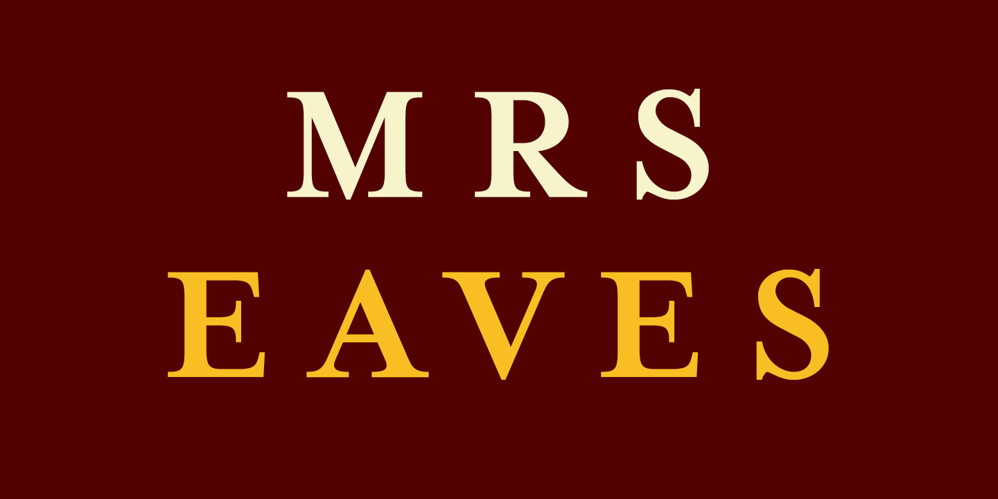 Mrs Eaves Font Sample 0