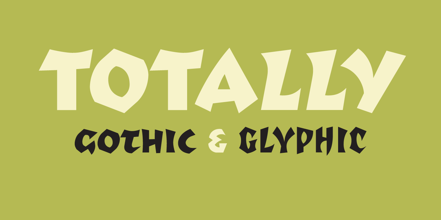 Totally Gothic & Totally Glyphic Font Sample 0